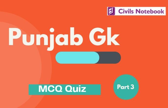 Punjab GK: MCQ-Part 3