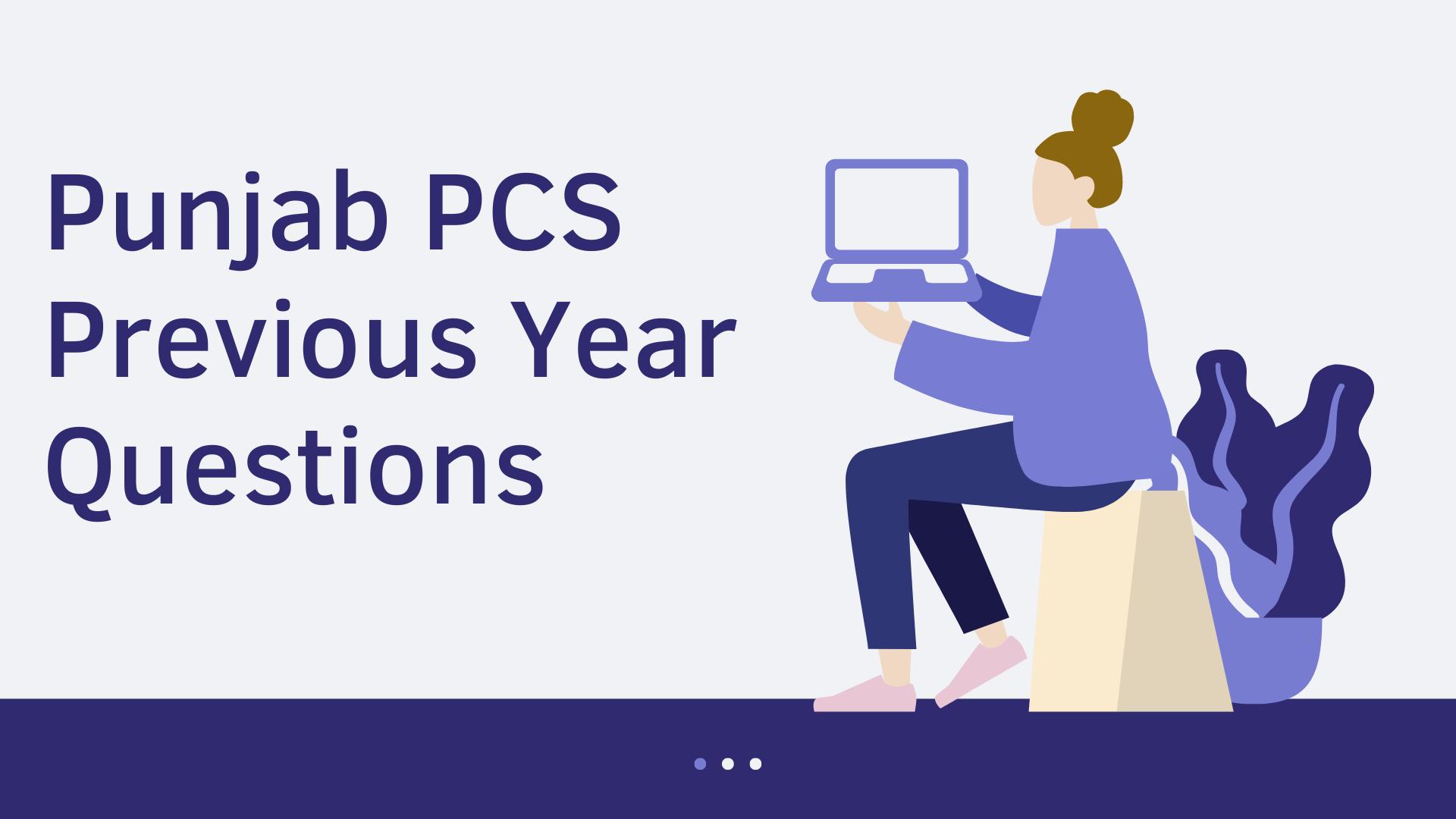 Punjab PCS 2021 Previous Year questions: Part 4